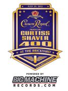 Crown Royal Presents the Curtiss Shaver 400 at the Brickyard powered by Big MachineRecords.com