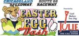 Chicagoland Speedway Easter Egg Dash Presented By Julie, Inc